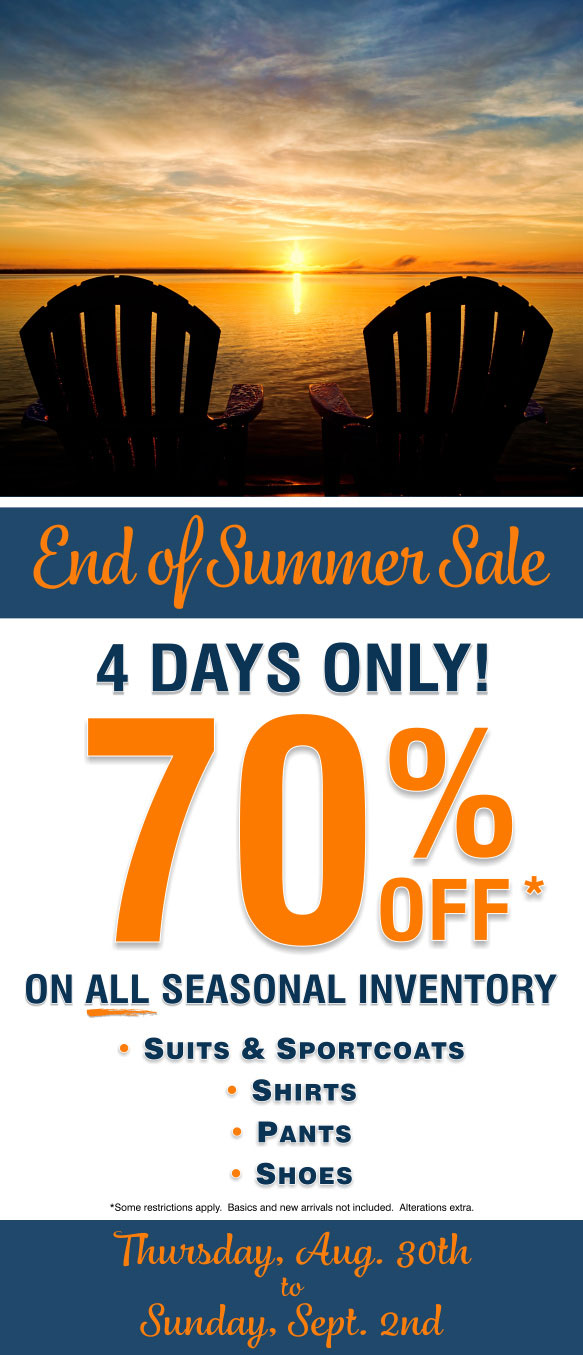 End Of Summer Sale. Four Days Only. 70% off All Seasonal Merchandise