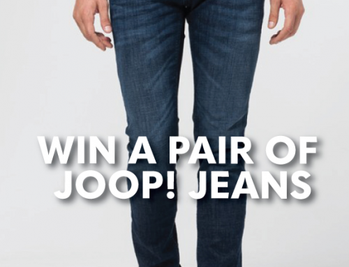 Win a Pair of JOOP! Jeans + New Arrivals!
