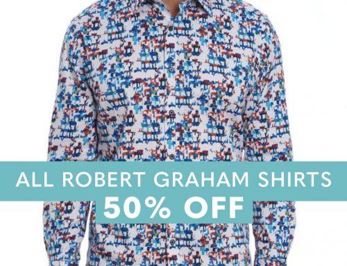 All Robert Graham shirts 50% off, selected Alberto pants 50% off!