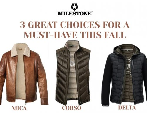 3 Must-Haves from Milestone for Fall